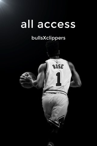 all access bullsXclippers