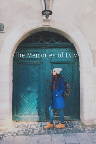 The Memories of Lviv