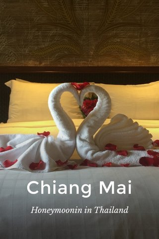 Chiang Mai Honeymoonin in Thailand