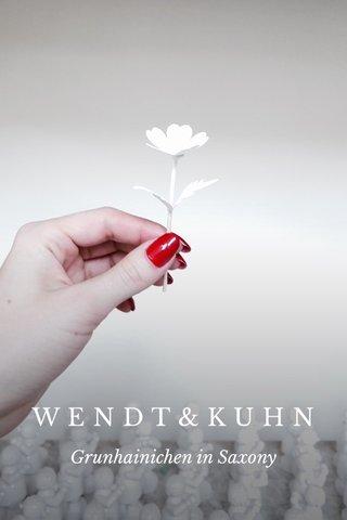 WENDT&KUHN Grunhainichen in Saxony