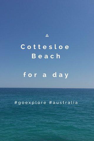 Cottesloe Beach for a day #goexplore #australia