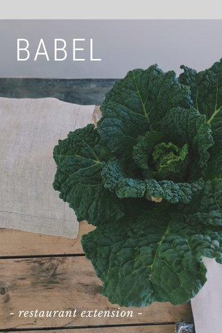 BABEL - restaurant extension -