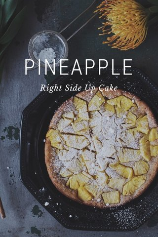 PINEAPPLE Right Side Up Cake