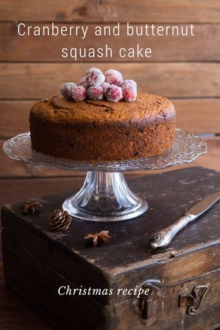 Cranberry and butternut squash cake Christmas recipe