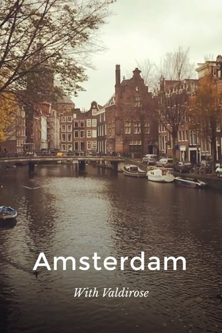Amsterdam With Valdirose