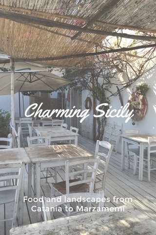 Charming Sicily Food and landscapes from Catania to Marzamemi