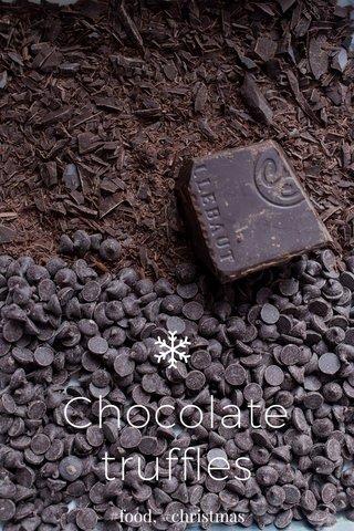 Chocolate truffles #food, #christmas
