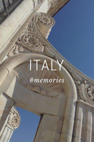 ITALY #memories