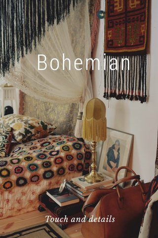 Bohemian Touch and details
