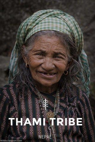 THAMI TRIBE NEPAL