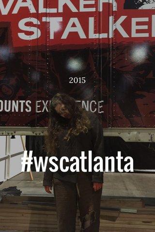 #wscatlanta 2015