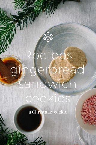 Rooibos gingerbread sandwich cookies a Christmas cookie