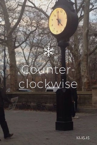 Counter-clockwise 12.15.15