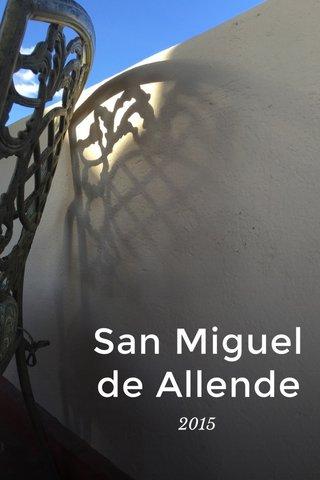 San Miguel de Allende 2015
