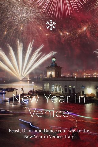 New Year in Venice Feast, Drink and Dance your way to the New Year in Venice, Italy