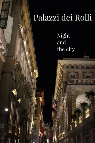 Palazzi dei Rolli Night and the city