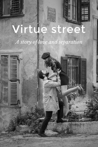 Virtue street A story of love and separation