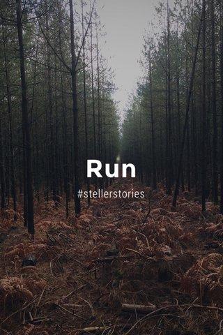 Run #stellerstories