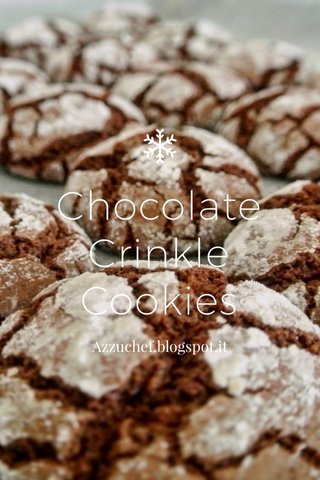 Chocolate Crinkle Cookies Azzuchef.blogspot.it