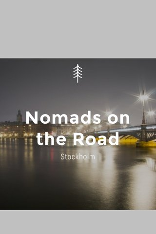 Nomads on the Road Stockholm