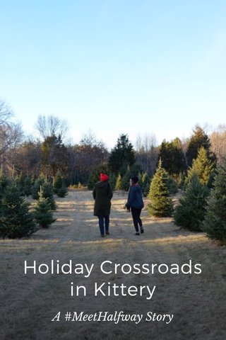 Holiday Crossroads in Kittery A #MeetHalfway Story