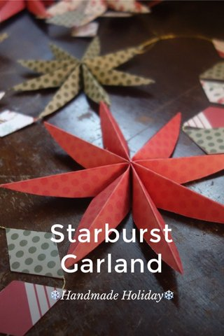 Starburst Garland ❄️Handmade Holiday❄️