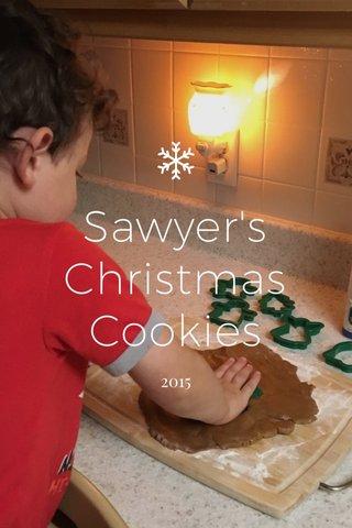 Sawyer's Christmas Cookies 2015