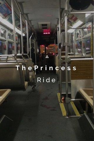 ThePrincess Ride