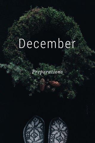 December Preparations