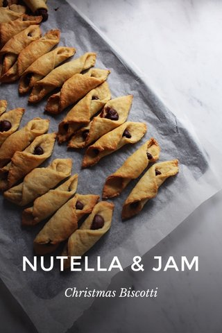 NUTELLA & JAM Christmas Biscotti