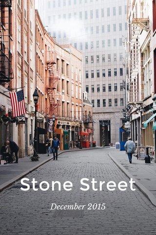 Stone Street December 2015