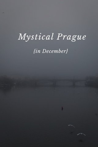 Mystical Prague {in December}