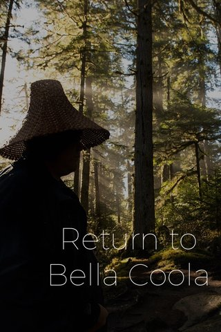Return to Bella Coola