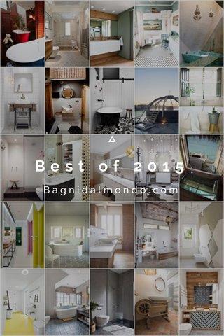 Best of 2015 Bagnidalmondo.com