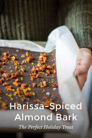Harissa-Spiced Almond Bark The Perfect Holiday Treat