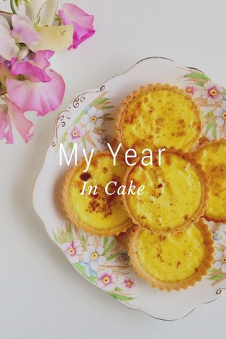 My Year In Cake