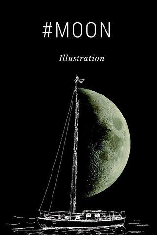 #MOON Illustration