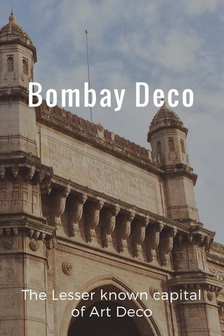 Bombay Deco The Lesser known capital of Art Deco