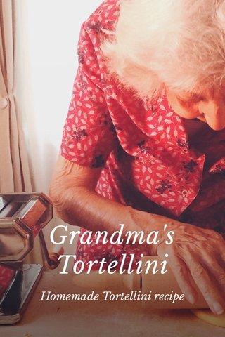 Grandma's Tortellini Homemade Tortellini recipe