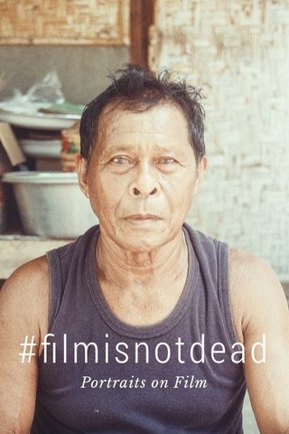 #filmisnotdead Portraits on Film