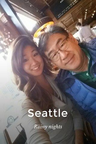 Seattle Rainy nights