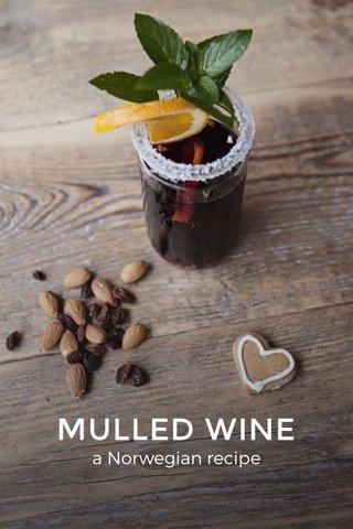 MULLED WINE a Norwegian recipe