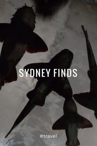 SYDNEY FINDS #travel