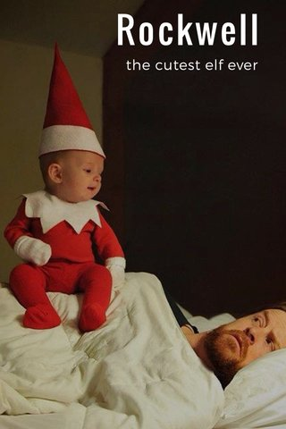 Rockwell the cutest elf ever