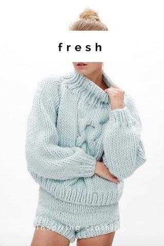fresh Inspiring clothing