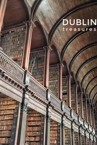 DUBLIN treasures
