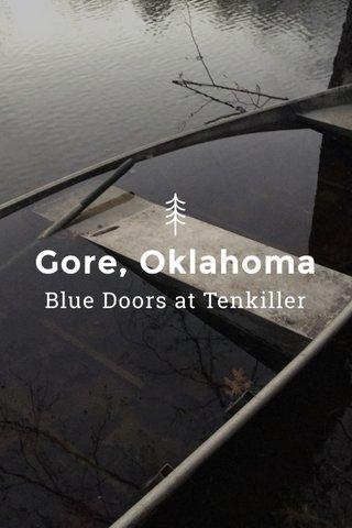 Gore, Oklahoma Blue Doors at Tenkiller