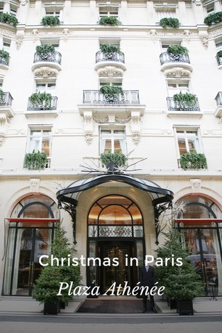 Christmas in Paris Plaza Athénée