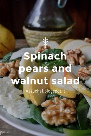 Spinach pears and walnut salad Azzuchef.blogspot.it