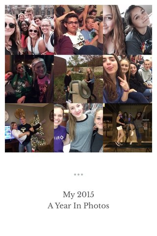 My 2015 A Year In Photos